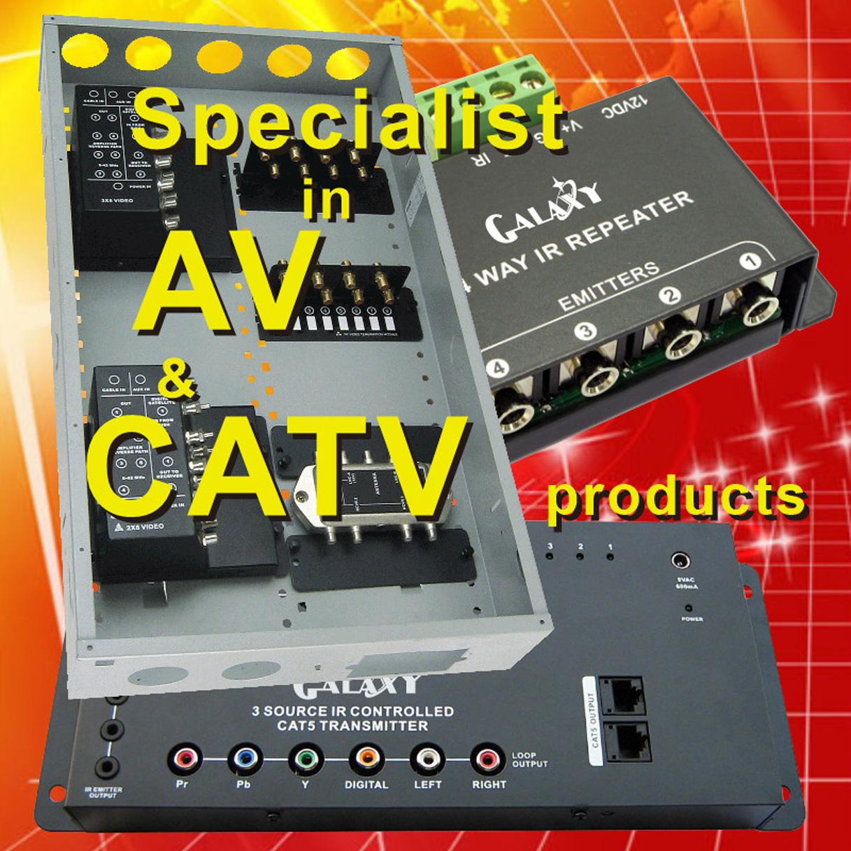 Specialist in AV  CATV
